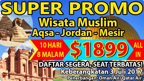 Paket Tour Wisata Muslim Al Aqsa-Jordan-Cairo bersama Nava Tours Hanya USD 1899