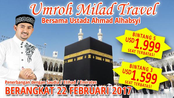 Umroh Milad Bersama Ustad Alhabsyi Feb17
